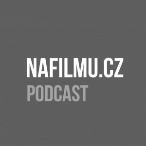 Filmový Podcast NaFilmu.cz se vrací!